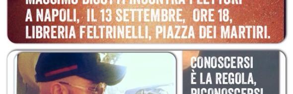 Massimo Bisotti a Napoli il 13 settembre, ore 18, Feltrinelli Piazza dei Martiri, Chiaia.